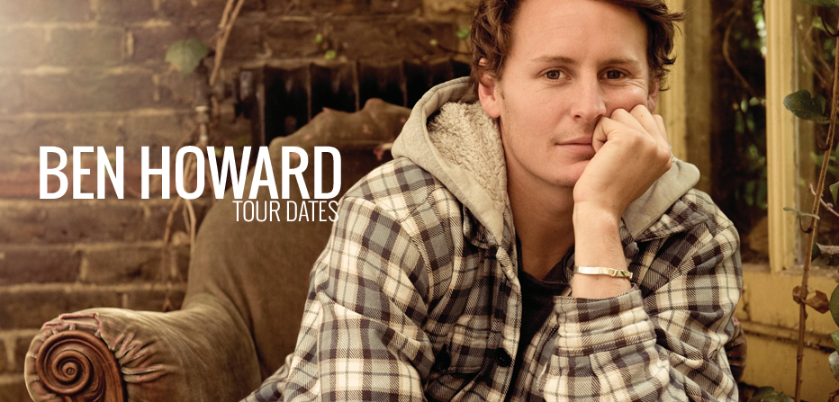 Ben Howard Tour